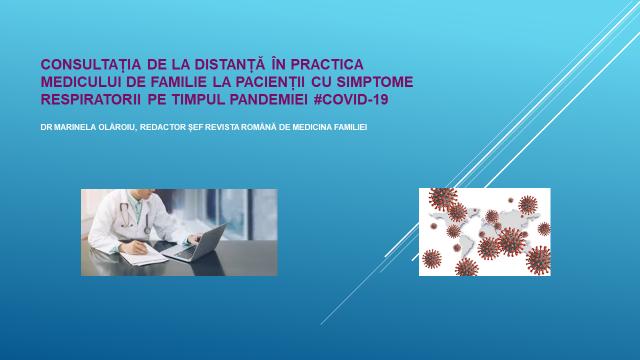 Curs online Consultația de la distanță în practica medicului de familie la pacienții cu simptome respiratorii pe timpul pandemiei #COVID-19